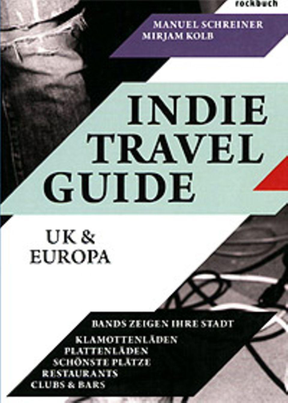 """""""Indie Travel Guide"""", erschienen im Rockbuch-Verlag"""