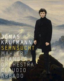 SEHNSUCHT heißt die neue CD von Jonas Kaufmann, auf der er, begleitet vom Mahler Chamber Orchestra unter Claudio Abbado, Arien v