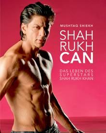 """Leicht kitschig: Das Cover zu """"Shah Rukh Can"""" (320 Seiten mit DVD für 14,90?)."""