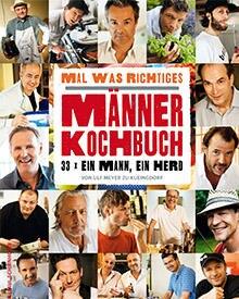 "Männerkochbuch - 33 x ein Mann, ein Herd"", Mosaik bei Golmann, 144 S., 19,95 Euro"