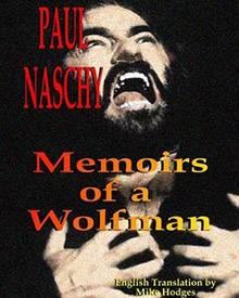 """14 Mal spielte Paul Naschy den Werwolf: Der passende Namen seiner Autobiographie lautet dann auch """"Memoirs of a Wolfman""""."""