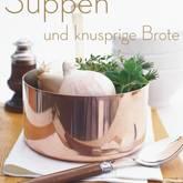 Suppen und knusprige Brote