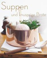 Suppen und knusprige Brote