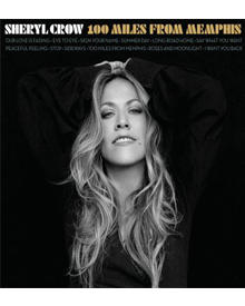 """Sheryls neues Album """"100 Miles from Memphis"""" erscheint am 27. Juli."""