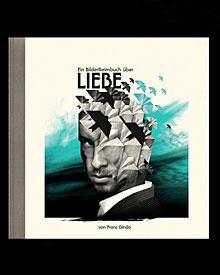 """Franz Dindas """"Ein BilderReimbuch über Liebe"""" erscheint in Kürze im weissbooks-Verlag."""