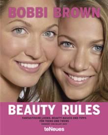 Mehr als eine Schminkbibel: Make-up-Legende Bobbi Brown gelingt die Rundum-Beratung für Teens und Twens.