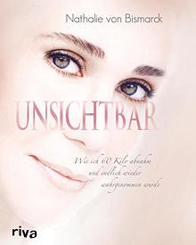 """Nathalie von Bismarck: """"Unsichtbar"""" (Riva, 128 S., 12,95 Euro, ab 23. September). 2011 erscheint ihre Fitness-DVD."""