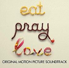 """Der Soundtrak von """"Eat Pray Love"""" ist ab dem 24.09. 2010 im Handel."""