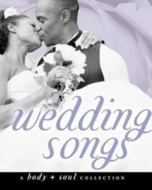 Weddings Songs, Body & Soul, 28,99 Euro, Time Life.