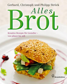 70 Rezepte für süße und pikante Brote, Bagels, Sandwiches und Spezialitäten wie Brotsalat haben der österreichische Traditionsbä