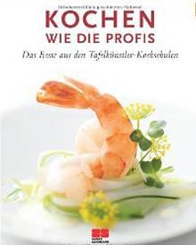 """Unter dem Namen """"Tafelkünstler"""" haben sich 29 deutsche Kochschulen zusammengeschlossen.  Ihre besten Rezepte gibt es jetzt in ei"""