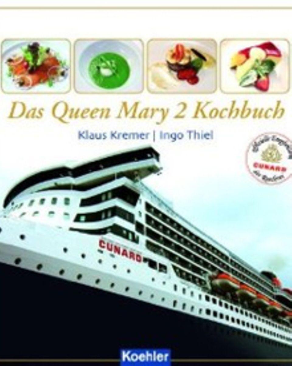 """60 Rezepte aus der Küche der """"Queen Mary 2"""", geordnet nach Kontinenten, finden Hobbyköche mit Fernweh in diesem Buch. (""""Das Quee"""