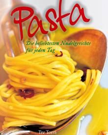 """Außergewöhnliche und klassische italienische Nudelgerichte finden Pasta-Fans in diesem Kochbuch. (""""Pasta"""", Tre Torri, 160 S., 19"""