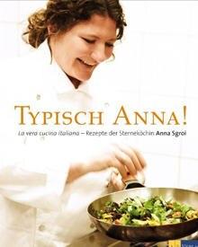 In ihrem ersten Buch präsentiert die Hamburger Sterneköchin Anna Sgroi 60 raffinierte und ganz persönliche Rezepte. Ein Augen- u