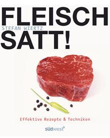 """Stefan Wiertz nennt sich """"Genussnomade"""" oder auch """"Eventkoch"""". Seine Leidenschaft für Fleisch zeigen mehr als 50 Rezepte, die er"""