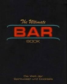 """Barwissen, Warenkunde und Cocktailrezepte vermittelt dieses deutschsprachige Standardwerk. (""""The Ultimate Bar Book"""", h. f. ullma"""