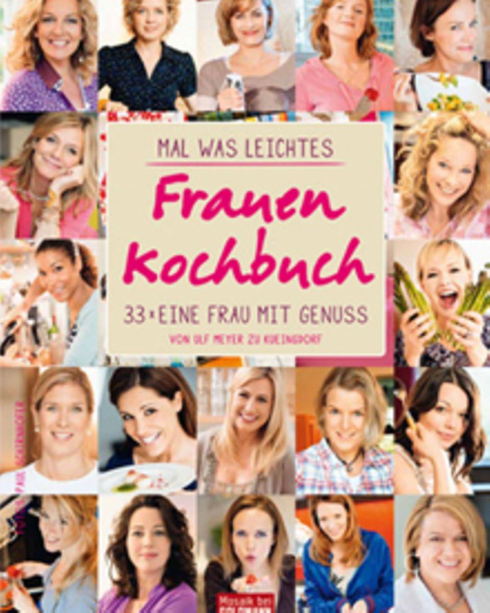 Von exotisch bis Hausmannskost: 33 prominente Frauen kochen ihre Lieblingsgerichte, plaudern dabei aus dem Nähkästchen und verra
