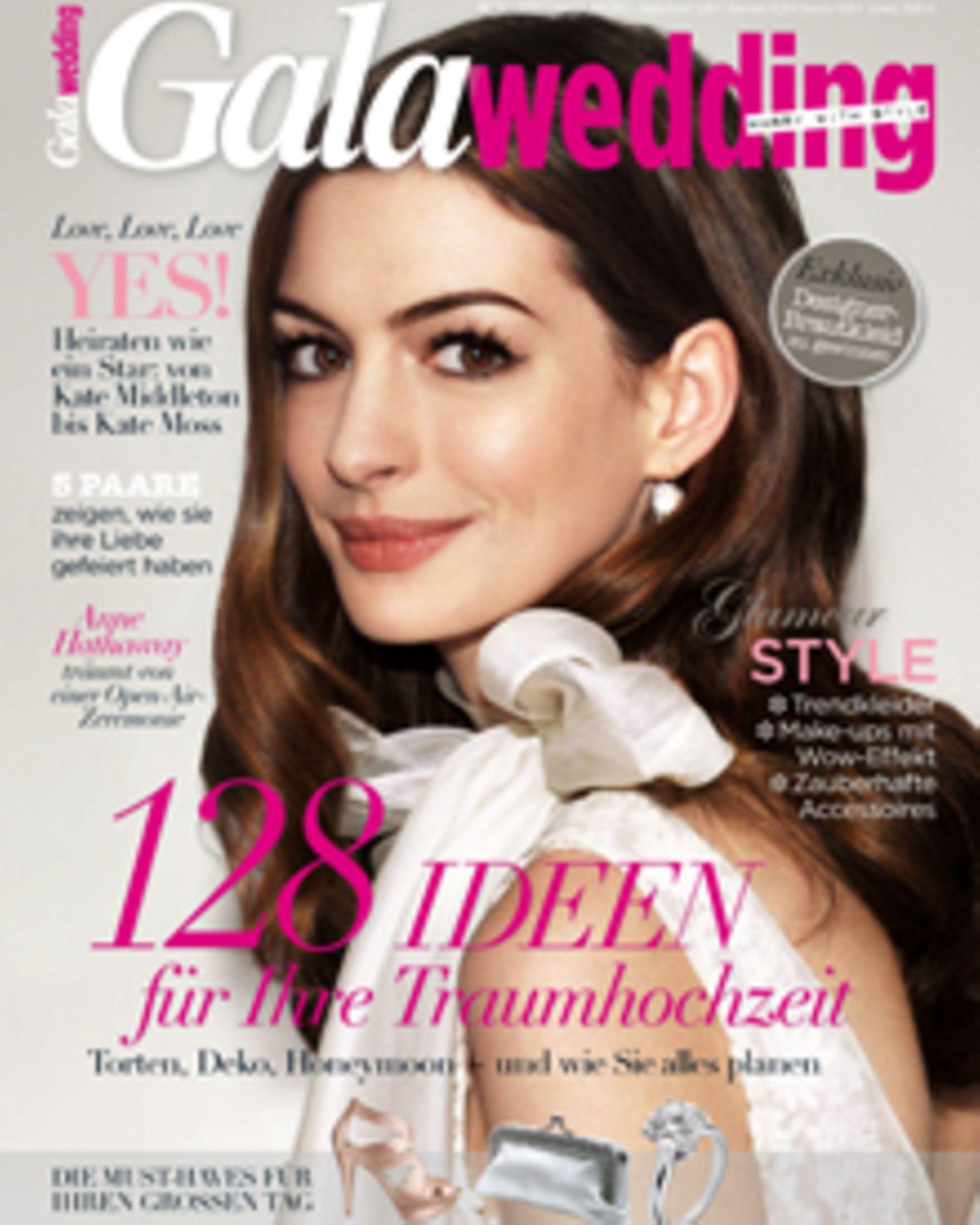 Anne Hathaway & more: GALAwedding zeigt auf 178 Seiten die Trends und Tipps für den schönsten Tag im Leben.