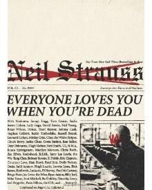 Das Buch von Neil Strauss ist in den USA seit dem 15. März 2011 erhältlich.