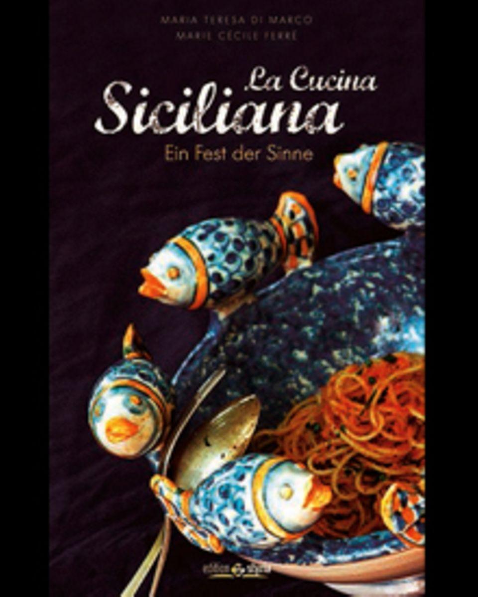 Die Esskultur Siziliens ist geprägt vom Einfluss der Griechen, Araber, Spanier und Römer. Das zeigen die über 130 Rezepte auf kö