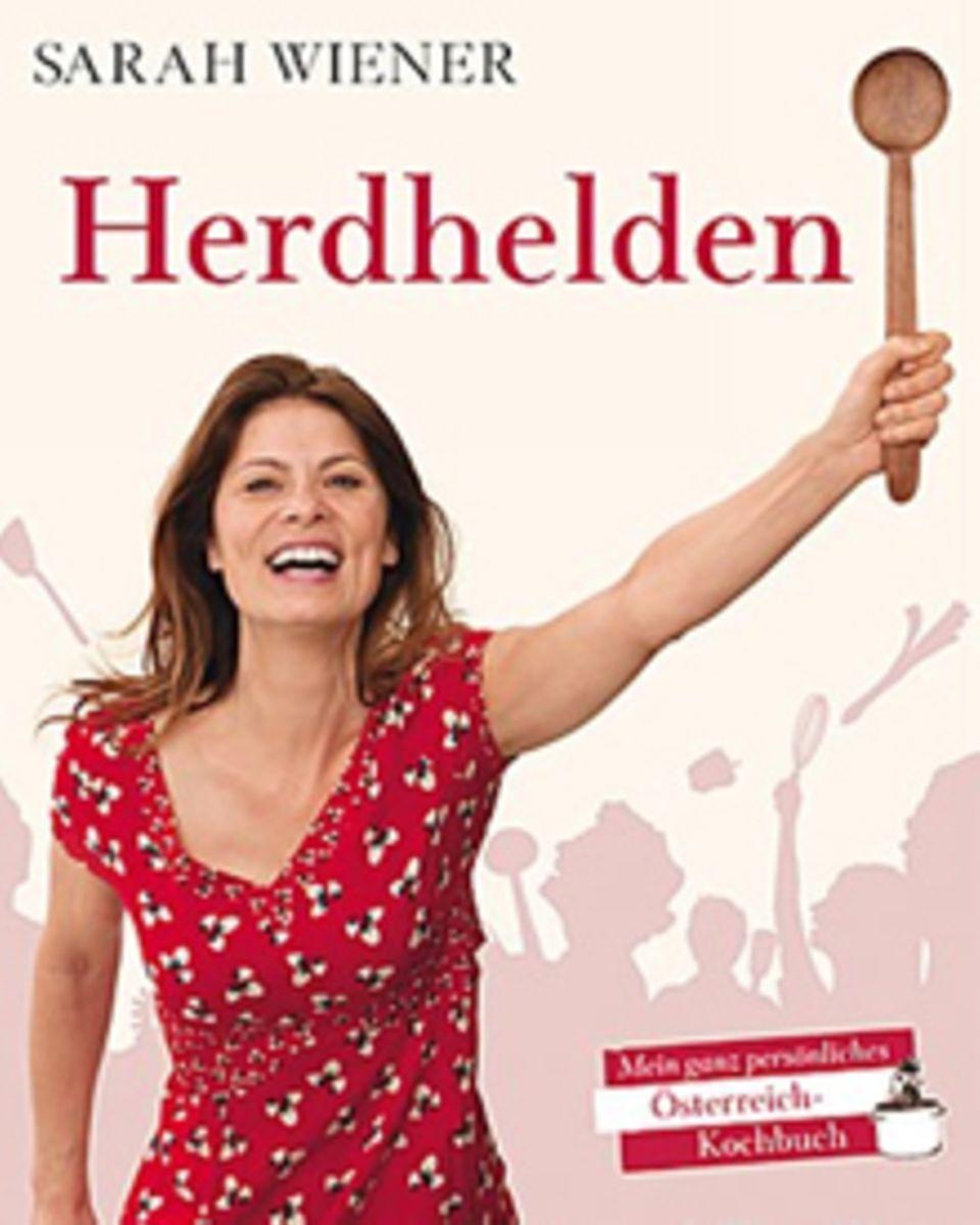 Sarah Wiener würdigt in ihrem neuen Kochbuch ihre Heimat Österreich.  und wer endlich wissen will, was sich hinter Begriffen wie