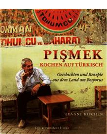 Sieben sehr unterschiedliche Regionen sorgen in der Türkei für kulinarische  Vielfalt. Die Köchin und Reise Journalistin Leanne