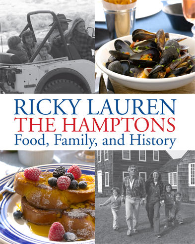 """""""The Hamptons - Food, Family and History"""" von Ricky Lauren"""