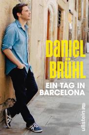 """Mehr Insider Tipps gibt der Schauspieler in seinem neuen Buch """"Ein Tag in Barcelona"""" (Ullstein, 192 S., 18 Euro)"""
