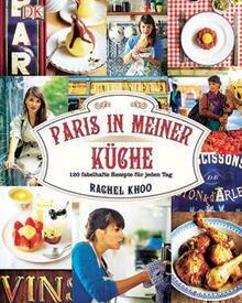 Die gelernte Patissière Rachel Khoo hat österreichisch-malaiische Wurzeln und wuchs in London auf. Von ihrer Wahlheimat Frankrei