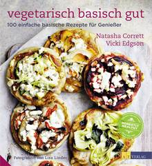 """Das Buch """"Vegetarisch, basisch, gut. 100 einfache basische Rezepte für Genießer"""" erscheint voraussichtlich im August in Deutschland."""