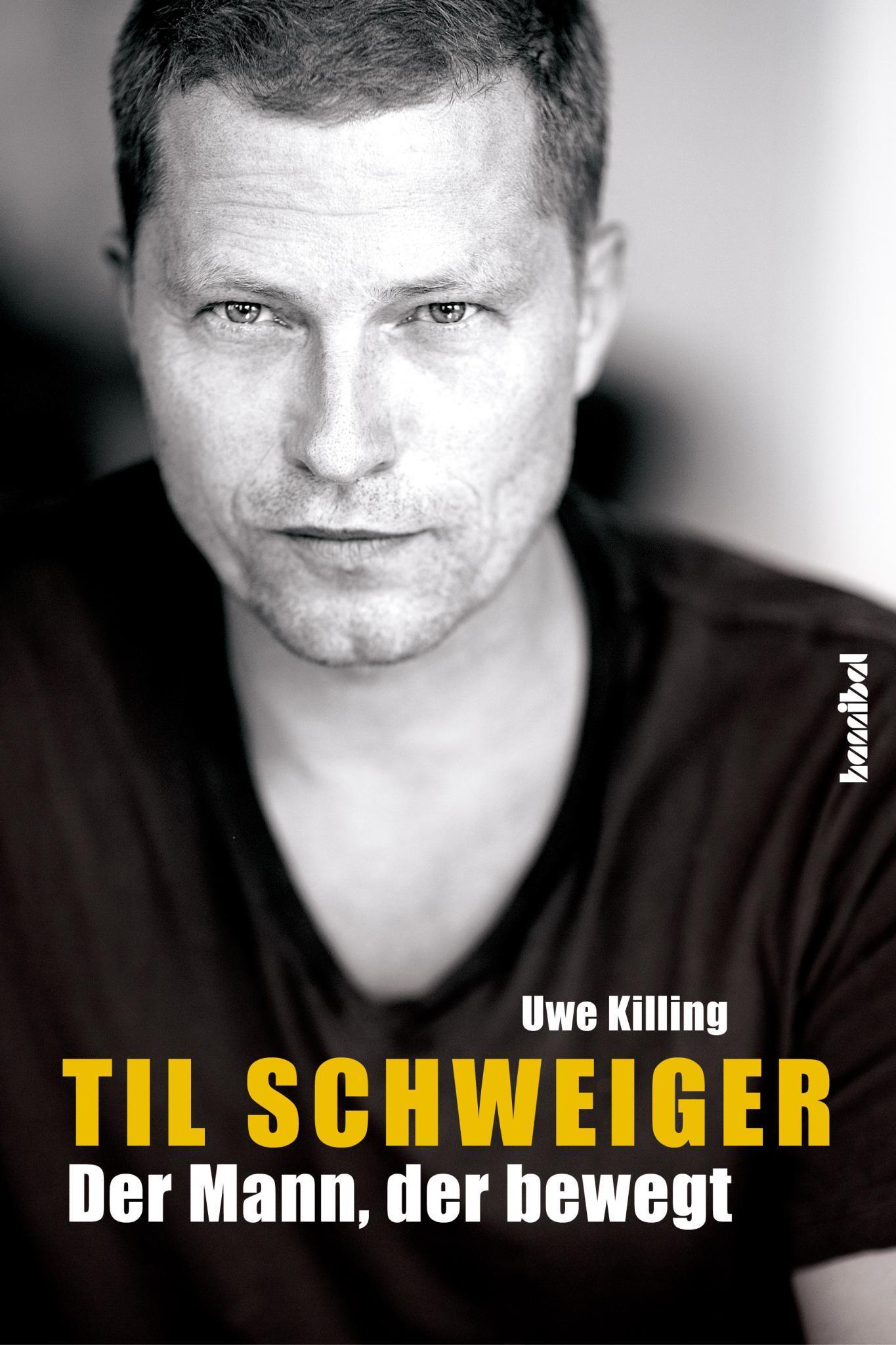 """Im Herbst erschien die Schweiger-Biografie """"Der Mann, der bewegt"""", verfasst von Uwe Killing (19,99 Euro, Hannibal-Verlag)."""