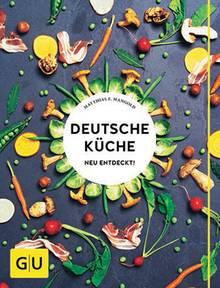 """Made in Germany! Matthias F. Mangold beweist, dass die deutsche Küche heute so modern ist wie nie. Er präsentiert gepimpte Klassiker wie Kirschmichel oder Brennnesselsuppe und Neu-Interpretationen wie Rote-Bete-Suppe mit Mango und Meerrettich. (""""Deutsche Küche – neu entdeckt!"""", 200 S., GU Verlag, 24,99 Euro)"""