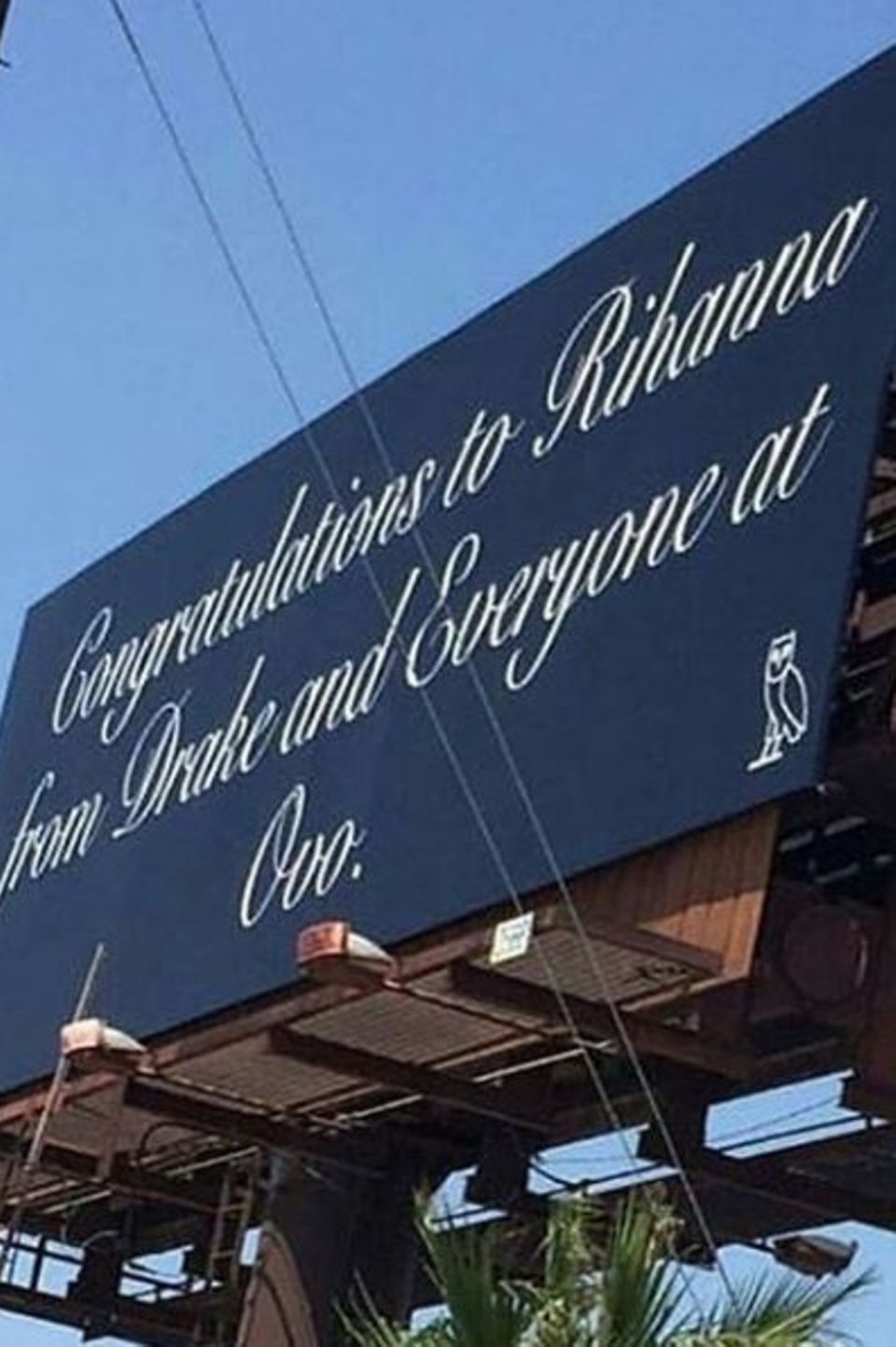 Dieses Schild ließ Drake für Rihanna errichten