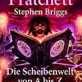 Terry Pratchett ist Kult! Für alle Fans der Scheibenwelt und solche, die es werden wollen, eine kleine lexikalische Einstiegshil