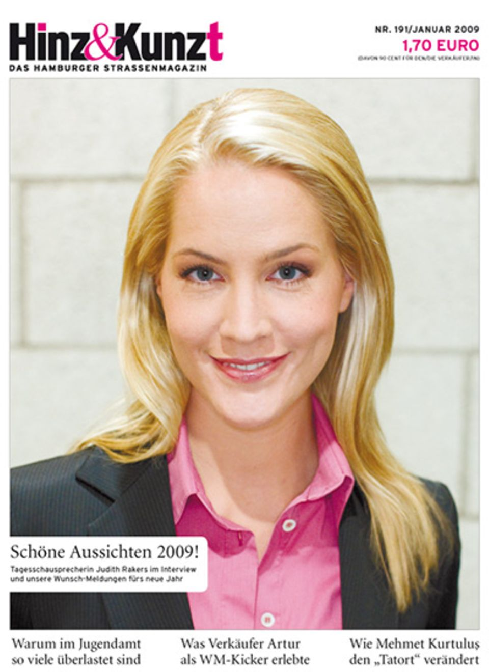 "Tageschausprecherin Judith Rakers ziert das Cover des hamburger Straßenmagazins ""Hinz und Kunzt"""