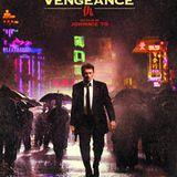 """Johnnie To: """"Vengeance"""""""