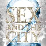 SEX AND THE CITY 2 ? Die Storys. Die Mode. Die Abenteuer. Das offizielle Buch zum Film