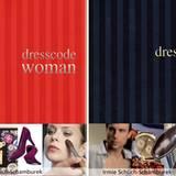 """Die Stylingratgeber """"Dresscode Woman"""" und Dresscode """"Man"""" liefern einen Überblick über verschiedene Stilrichtungen, Farbtypen un"""