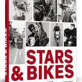 Stars & Bikes - Prominente und ihre Motorräder  Herausgegeben von Mariarosaria Tagliaferri  200 Seiten | 132 s/w- und farbige Abbi
