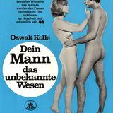 """Erotisch oder gar sexy? Naja, auf dem Plakat für """"Dein Mann, das unbekannte Wesen"""" von Oswalt Kolle aus dem Jahr 1970 ist zumindest viel nackte Haut zu sehen."""