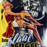 """Mit soviel Freizügigkeit für """"Der blaue Engel"""" hat Marlene Dietrich 1930 einen Skandal ausgelöst. Heute würde ihr Outfit auf dem Filmplakat wohl als eher züchtig gelten."""