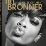 Bildband: Till Brönner - Faces of Talent erschienen bei teNeues Größe: 29 x 37 cm, ca. 208 Seiten, Hardcover mit Schutzumschlag, ca. 120 Duplex-Fotografien Text in Deutsch und Englisch € 98 $ 125 £ 80, ISBN 978-3-8327-9865-9