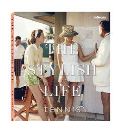 """Classy: die Looks der Stilikonen rund um den weißen Sport (""""The Stylish Life – Tennis"""", teNeues, 176 S., 24, 90 Euro)"""