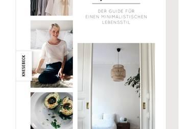 """Einfach inspirierend: Lina Jachmanns Guide für einen minimalistischen Lebensstil. """"Einfach leben"""" (Knesebeck, 240 S., 4,95 Euro)"""