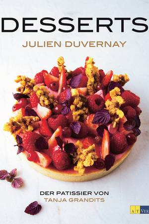 """Julien Duvernay gilt als einer der besten Pâtissiers der Schweiz. In seinem Buch zeigt er erstmals detailliert, wie seine meisterlichen Dessertkreationen für Tanja Grandits' Sterne-Restaurant """"Stucki"""" in Basel auch zu Hause gelingen. (""""Desserts"""", AT Verlag, 240 S., 44,90 Euro)"""