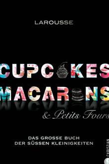 """Macarons mit Salzkaramell, cremige Charlottes mit roten Früchten oder witzige Mini-Früchte-Burger: Diese 200 himmlischen Kleinigkeiten machen großen Eindruck auf der Kaffeetafel!  Mit detaillierten Anleitungen. (""""Cupcakes, Macarons & Petits Fours"""", Christian Verlag, 464 S., 45 Euro)"""