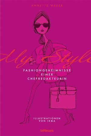 My Style - Fashiongeheimnisse einer Chefredakteurin