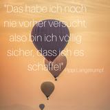 Dieses Zitat von Pippi Langstrumpf löst das Verlangen aus, mal wieder mit dem Kopf voran ins kalte Wasser zu springen.