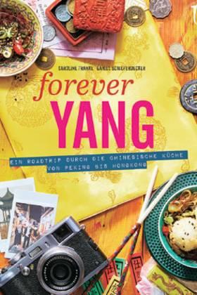 """Knapp 8.000 Kilometer fuhren Foodstylistin Caroline Franke und Journalist Daniel Schieferdecker durch China. Mitgebracht haben sie 100 authentische chinesische Rezepte, von traditionellen Familiengerichten bis zu trendigem Streetfood. (""""Forever Yang"""", Neuer Umschau Verlag, 256 S., 29,95 Euro)"""