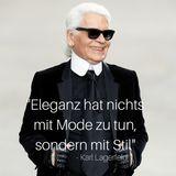 Designer Karl Lagerfeld schafft nicht nur Mode für die Ewigkeit, sondern auch Lebensweisheiten.